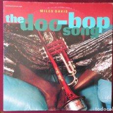 Discos de vinilo: MILES DAVIS-THE DOO-BOP SONG (12'' MAXI.WARNER BROS.1992) ED. ORIGINAL USA. PORTADA: ANNIE LEIBOVITZ. Lote 95212959