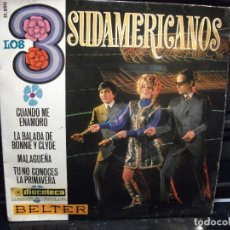 Discos de vinilo: LOS 3 SUDAMERICANOS - CUANDO ME ENAMORO - EP BELTER SPAIN 1968 . Lote 95214723