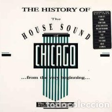 Discos de vinilo: VARIOUS - THE HISTORY OF THE HOUSE SOUND OF CHICAGO (...FROM THE VERY BEGINNING...). Lote 95226403