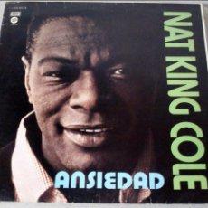 Discos de vinilo: NAT KING COLE - ANSIEDAD - 1960 - LP. Lote 95229331