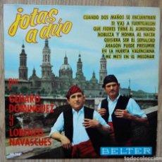Discos de vinilo: ENVÍO GRATIS. JOTAS DE ARAGÓN A DÚO. GENARO DOMÍNGUEZ Y LORENZO NAVASCUÉS. Lote 95231103