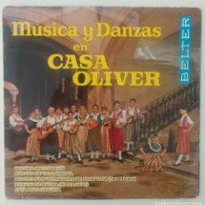 Discos de vinilo: ENVÍO GRATIS. MÚSICA Y DANZAS EN CASA OLIVER. FOLKLORE MALLORCA. Lote 95231255