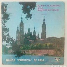 Discos de vinilo: ENVÍO GRATIS. BANDA PRIMITIVA DE LIRIA. EL SITIO DE ZARAGOZA. GOYA, SUSPIROS DE ESPAÑA.. Lote 95231791