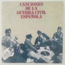 Discos de vinilo: ENVÍO GRATIS. CANCIONES DE LA GUERRA CIVIL ESPAÑOLA.. Lote 95231807