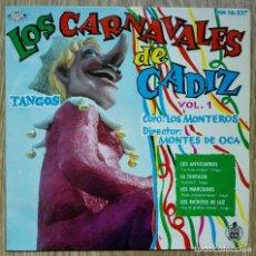 Discos de vinilo: ENVÍO GRATIS. LOS CARNAVALES DE CÁDIZ. CORO LOS MONTEROS.. Lote 95233151