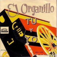 Discos de vinilo: EL ORGANILLO TU Y YO - MIRANDO AL MAR FOXTROT-MTRO MARINO+5 EP DE 6 CANCIONES REGAL. Lote 95234819