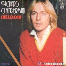 Discos de vinilo: RICHARD CLAYDERMAN - MELODIA-TEMA ROMEO Y JULIETA - SINGLE HISPAVOX 1979. Lote 95252815