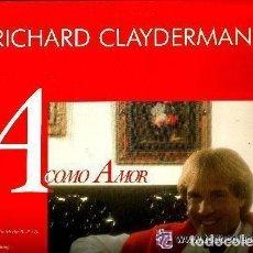 Discos de vinilo: RICHARD CLAYDERMAN LP 1991 A COMO AMOR. Lote 95254583