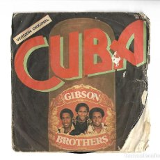 Discos de vinilo: SINGLE . DISCO DE VINILO . CUBA . GIBSON BROTHERS.. Lote 95258007