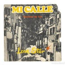 Discos de vinilo: SINGLE . DISCO DE VINILO . MI CALLE . THINKIN OF YOU . LONE STAR. SOLO ESTA LA CARATULA.. Lote 95261319