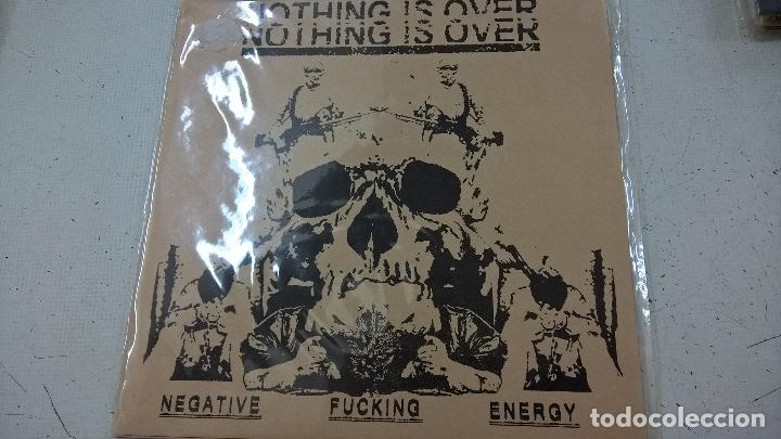 NOTHING IS OVER ‎– NEGATIVE FUCKING ENERGY-N (Música - Discos - Singles Vinilo - Punk - Hard Core)