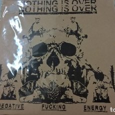 Discos de vinilo: NOTHING IS OVER ‎– NEGATIVE FUCKING ENERGY-N. Lote 95263583