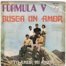 Discos de vinilo: SINGLE, VINILO, FÓRMULA V. BUSCA UN AMOR. TU AMOR, MI AMOR.. Lote 95267455