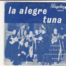 Discos de vinilo: SINGLE, VINILO, LA ALEGRE TUNA. CLAVELITOS. LA TUNA PASA. ESTUDIANTINA MADRILEÑA. RONDALLA. Lote 95267847