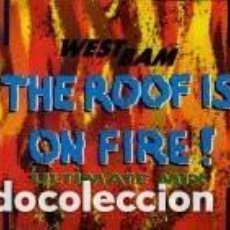 Discos de vinilo: WESTBAM – THE ROOF IS ON FIRE! (ULTIMATE MIX) - SINGLE PROMO SPAIN 1990. Lote 95275583
