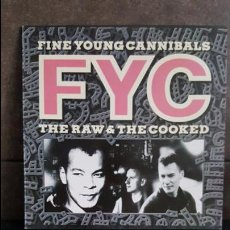 Discos de vinilo: FYC FINE YOUNG CANNIBALS THE RAW & THE COOKED. Lote 95284819