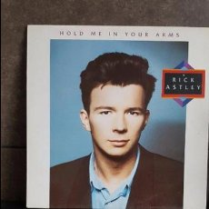 Discos de vinilo: RICK ASTLEY , HOLD ME IN YOUR ARMS. Lote 95285091