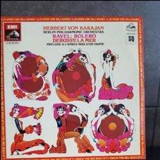 Discos de vinilo: HERBERT VON KARAJAN BERLIN PHILHARMONIC ORCHESTRA RAVEL BOLERO DEBUSSY LA MER PRELUDE A L'APRES MIDI. Lote 95289287