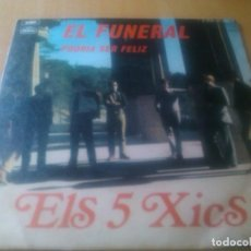 Dischi in vinile: ELS 5 XICS - EL FUNERAL + PODRIA SER FELIZ. Lote 95333919