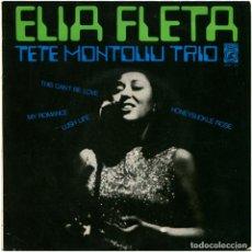 Discos de vinilo: ELIA FLETA, TETE MONTOLIU TRIO - LUSH LIFE - EP SPAIN 1967 - CONCENTRIC 6043-ZC. Lote 95367123