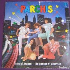 Disques de vinyle: PARCHIS SG BELTER 1983 - TRANQUI TRANQUI/ NO PONGAS EL CASSETTE TVE TELEVISION RARO. Lote 95368539