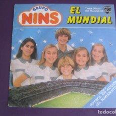Disques de vinyle: GRUPO NINS SG PHILIPS 1982 EL MUNDIAL 82 - FUTBOL) / NARANJITO HERRERO ARMENTEROS . Lote 95369159