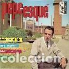 Discos de vinilo: PEPE ESQUE EP SELLO ARLEQUIN AÑO 1965 EDITADO EN ESPAÑA. Lote 95370759