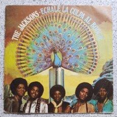 Discos de vinilo: SINGLE THE JACKSONS ÉCHALE LA CULPA AL BOOGUE. Lote 95377887