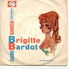 Discos de vinilo: DIGNO GARCIA Y SUS CARIOS / BRIGITTE BARDOT / MI CASITA DE PAPEL (SINGLE ORIGINAL HOLANDES). Lote 173430970