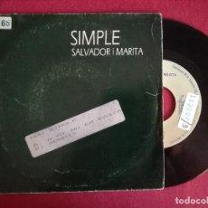 Discos de vinil: SALVADOR I MARITA, A MI NO EM BASTA (BLAU) SINGLE - SIMPLE. Lote 95392407