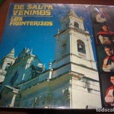 Discos de vinilo: DOBLE LP DE LOS FRONTERIZOS, DE SALTA VENIMOS. DOBLE PORTADA. RARO. D.. Lote 95415987