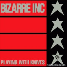 Discos de vinilo: BIZARRE INC – PLAYING WITH KNIVES - SINGLE, PROMO SPAIN 1991. Lote 95425327