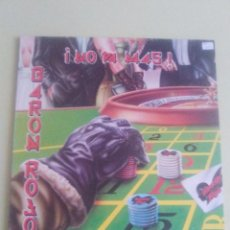 Discos de vinilo: VINILO ORIGINAL BARON ROJO . NO VA MAS. SELLO CHAPA DISCOS. AÑO 1988. Lote 95426339