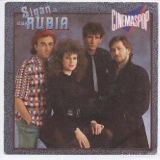 Discos de vinilo: CINEMASPOP_SIGAN A ESA RUBIA_AZUL Y NEGRO_JULIAN RUIZ_7 SPAIN SINGLE_1983 COMO NUEVO!!!. Lote 95426935