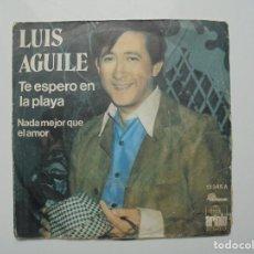 Discos de vinilo: LUIS AGUILE ''TE ESPERO EN LA PLAYA'' SINGLE DOS CANCIONES DEL AÑO 1974. Lote 95431595