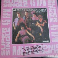 Discos de vinilo: ALASKA Y LOS PEGAMOIDES - BAILANDO - MAXI - VERSIONES EN ESPAÑOL E INGLES.. Lote 95437375