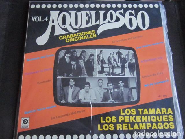 AQUELLOS 60 VOL.4 - LP - LOS TAMARA ,LOS PEKENIQUES Y LOS RELAMPAGOS. (Música - Discos - LP Vinilo - Grupos Españoles 50 y 60)