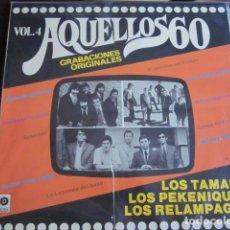 Discos de vinilo: AQUELLOS 60 VOL.4 - LP - LOS TAMARA ,LOS PEKENIQUES Y LOS RELAMPAGOS.. Lote 95437623