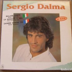 Discos de vinilo: SERGIO DALMA – BALLARE STRETTI - HORUS 1991 - MAXI - P -. Lote 95453847