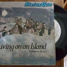 Discos de vinilo: STATUSQUO LIVING ON AN ISLAND (VIVIENDO EN UNA ISLA) AÑO 1970. Lote 95457879