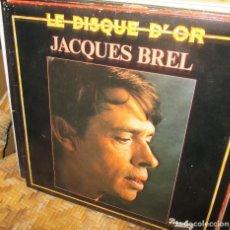 Discos de vinilo: JACQUES BREL - LE DISQUE D'OR. Lote 95473015