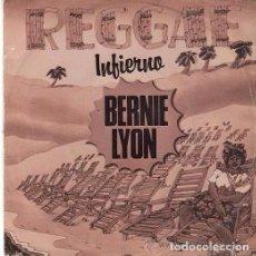 Discos de vinilo: BERNIE LYON – INFIERNO (HELL) - SINGLE SPAIN 1980. Lote 95477159