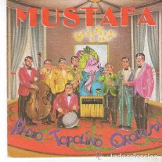 Discos de vinilo: RADIO TOPOLINO ORQUESTA - MUSTAFA / AURORA - SINGLE SPAIN 1983. Lote 95478147
