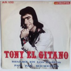 Discos de vinilo: TONY EL GITANO / ACROPOL. Lote 95509367