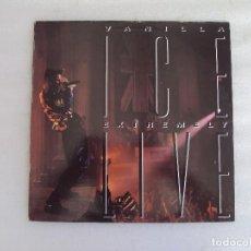 Discos de vinilo: VANILLA ICE, EXTREMELY LIVE, LP EDICION ESPAÑOLA 1991, HISPA-VOX. Lote 95513919