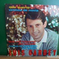 Discos de vinilo: LUIS GARDEY - QUE SUERTE -Y 3 MAS . Lote 95522455
