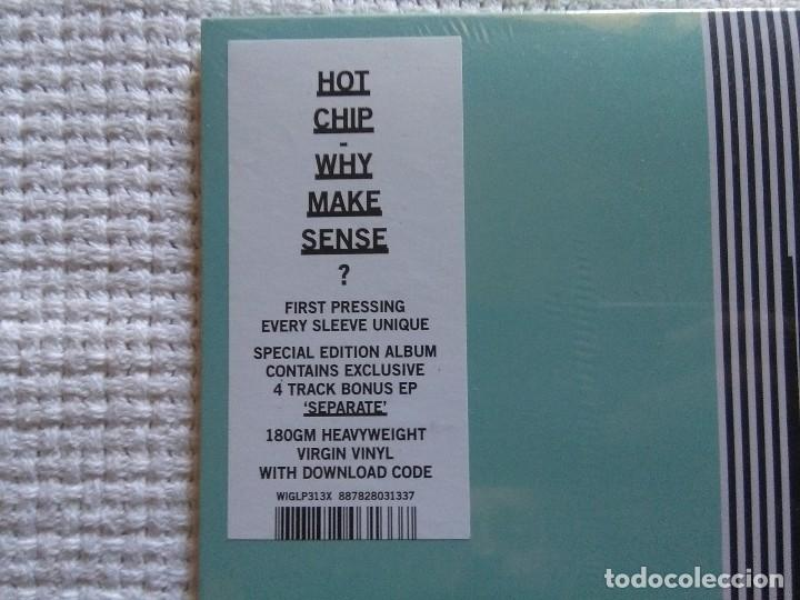 Discos de vinilo: HOT CHIP - WHY MAKE SENSE? LP + 12 EP + DOWNLOAD SPECIAL EDITION 2015 EU SEALED - Foto 3 - 95552643