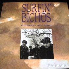 Discos de vinilo: LP SURFIN' BICHOS FOTOGRAFO DEL CIELO SPAIN 1991 CHUCHO INDIE VINILO VINYL. Lote 95554103