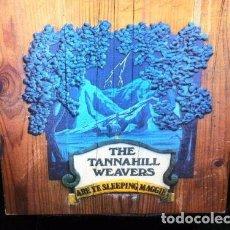 Discos de vinilo: LP THE TANNAHILL WEAVERS ARE YE SLEEPING MAGGIE UK 1976 CELTIC FOLK VINYL VINILO. Lote 95555739