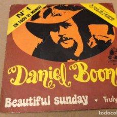Discos de vinilo: DANIEL BOONE / BEAUTIFUL SUNDAY / TRULY JULIE / 1972. Lote 95572075